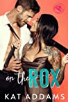 On The Rox (DTF - Dirty. Tough. Female., #1)