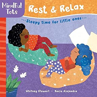 Rest & Relax by Whitney Stewart