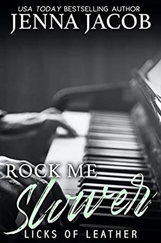 Rock Me Slower (Licks Of Leather #3)