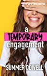 A Temporary Engagement (Fake Love #3)