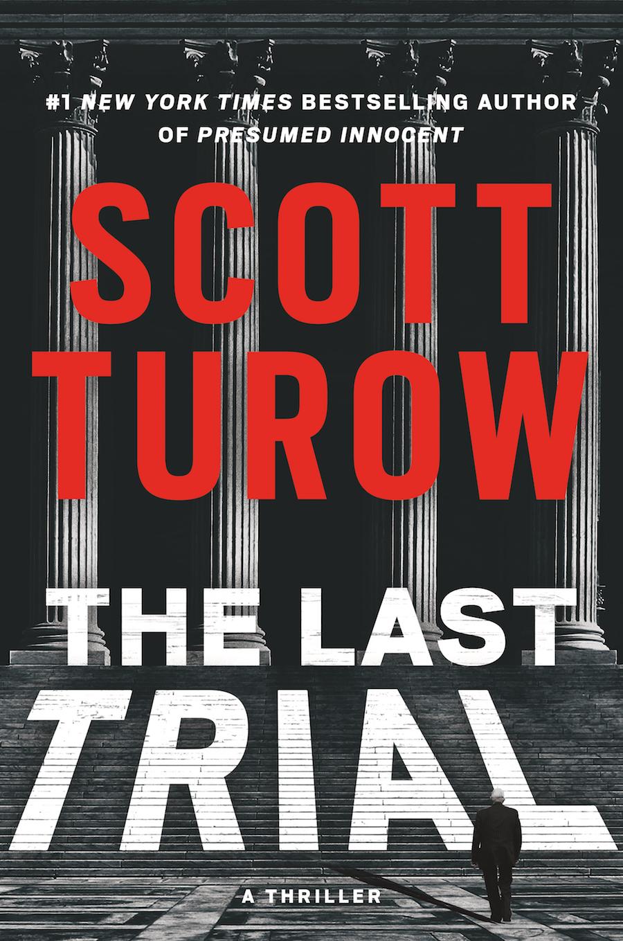 11. THE LAST TRIAL by Scott Turow