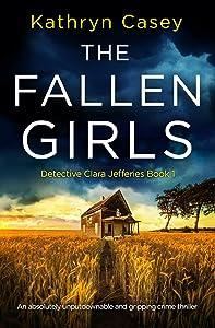 The Fallen Girls (Detective Clara Jefferies #1)