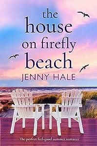The House on Firefly Beach