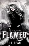 Flawed Angel (The Fall, #1)
