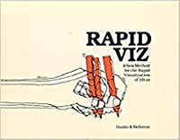 Rapid Viz : A New Method for the Rapid Visualization of Ideas