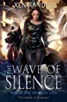 The Wave of Silence (The Wave of Silence, #1)