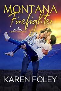 Montana Firefighter (Glacier Creek Book 2)