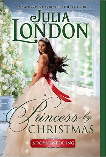A Princess by Christmas (A Royal Wedding, #3)