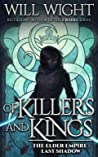 Of Killers and Kings (The Elder Empire: Shadow, #3)