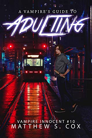 Front cover of A Vampire's Guide to Adulting by Matthew S. Cox