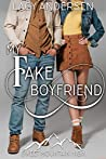 My Fake Boyfriend  (Sweet Mountain High, #3)