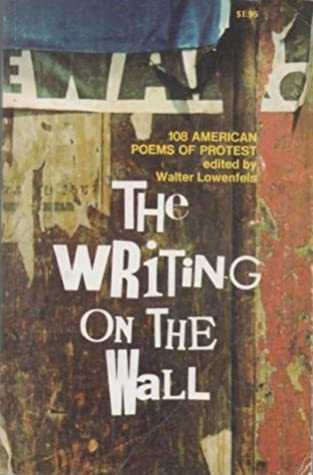 The Writing on the Wall: 108 American Poems of Protest
