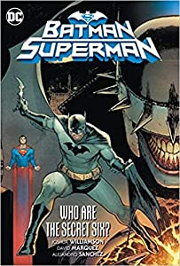 Batman/Superman Volume 1: Who are the Secret Six?