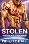 Stolen (Fated Mates of the Kalixian Warriors, #2)