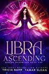Libra Ascending (Zodiac Guardians Book 1)