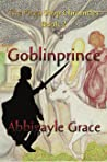 Goblinprince (The Pizza Shop Chronicles #2)