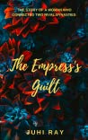 Review ebook The Empress's Guilt by Juhi Ray