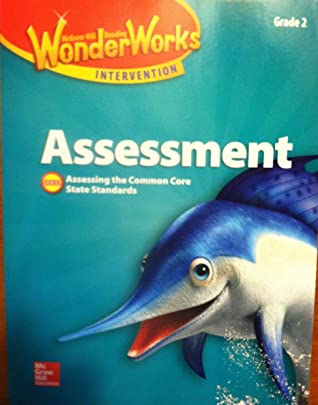 McGraw Hill WonderWorks Intervention, Assessment, Grade 2, Black Line Masters, Assessing the Common Core State Standards, CCSS