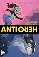 Anti/Hero: A Graphic Novel