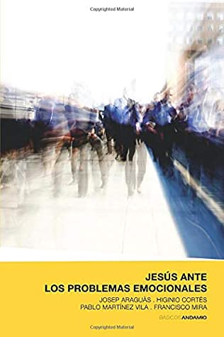 Jesús ante los problemas emocionales (Básicos Andamio Amarillo)