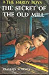 The Secret of the Old Mill (The Hardy Boys, #3)