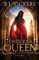 Forbidden Queen (The Forbidden Queen #1)