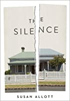 The Silence: The most gripping debut novel of 2020