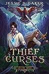 Thief of Curses by Jessie D. Eaker