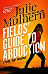 Fields' Guide to ...