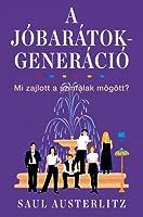 A Jóbarátok-generáció
