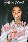 Hold Me Tight (Catskill Crew Romance, #2)