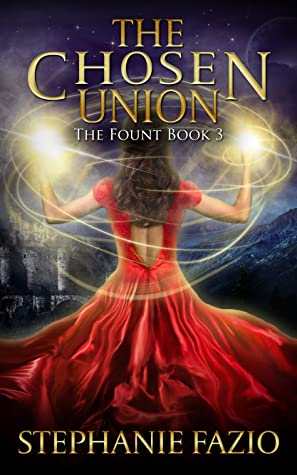 The Chosen Union (The Fount, #3)