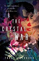 The Crystal War (The Fragments Series)