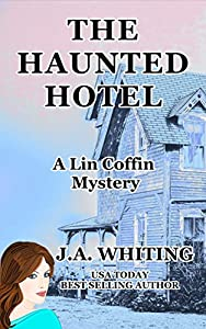 The Haunted Hotel (A Lin Coffin Mystery #13)