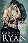 Far From Destined (Promise Me, #3) pdf book review