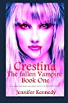 Crestina: The Fallen Vampire Book One