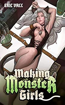 Making Monster Girls: For Science!