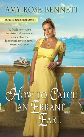 How to Catch an Errant Earl by Amy Rose Bennett