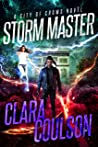 Storm Master (City of Crows, #8)