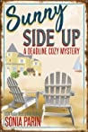 Sunny Side Up (A Deadline Cozy Mystery #1)