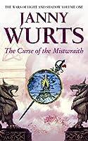 The Curse of the Mistwraith (The Wars of Light & Shadow, #1; Arc 1, #1)