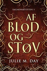 Af blod og støv (Sagakvartetten, #1)