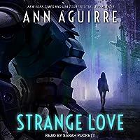 Strange Love (Galactic Love #1)