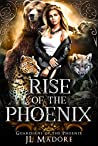 Rise of the Phoenix (Guardians of the Phoenix, #1)
