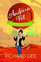 Andorra Pett on Mars: Like Agatha Raisin in Space (Andora Pett Book 2)