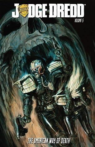 Judge Dredd, Volume 5: The American Way of Death