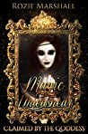 Magic Unleashed (Claimed by the Goddess, #5)