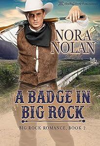 A Badge in Big Rock (Big Rock Romance, #2)