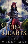 Feral Hearts (The Chronicles of Zaloria Book 1)