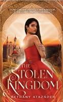 The Stolen Kingdom (The Stolen Kingdom #1)